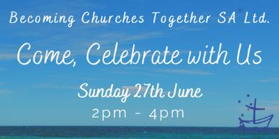 Celebrating Becoming Churches Together SA